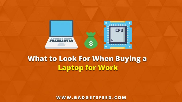 what to look for when buying a laptop for work