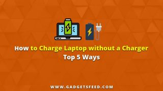 How to Charge Laptop Without a Charger